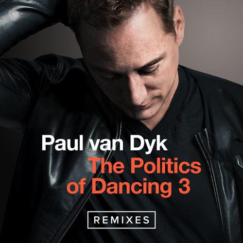"Paul van Dyk ""The Politics Of Dancing 3"" Remixes, Las Luna Del Auditorio Award, NYE In Warsaw"