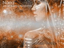 "Jerome Isma-Ae Remixes Orkidea's ""Nana"""