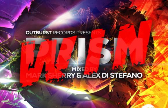 "Outburst Records pres. ""Prism Vol. 1"" mixed by Mark Sherry & Alex Di Stefano – WIN A COPY"