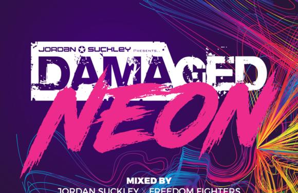 Jordan Suckley, Allen & Envy and Freedom Fighters – Damaged Neon