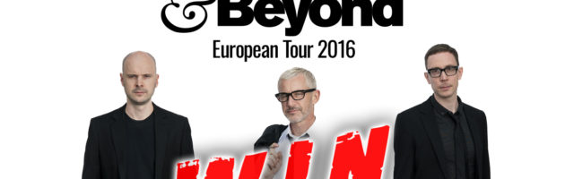 Above & Beyond – European Tour 2016 #WIN TICKETS