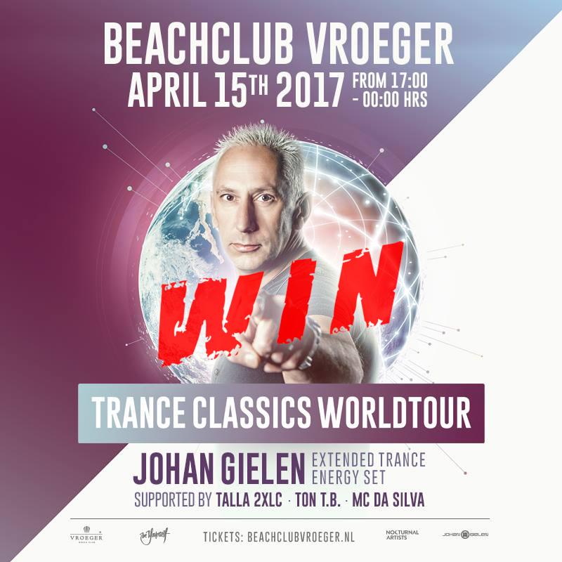 15.04.2017 Johan Gielen Trance Classics World Tour, Beachclub Vroeger (NL) + WIN TICKETS + MEET&GREET