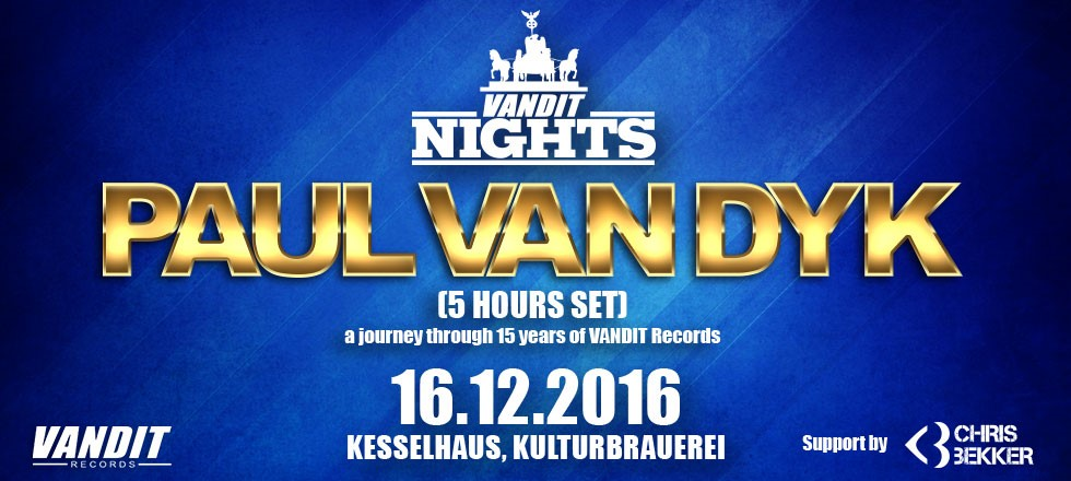 WINTER VANDIT NIGHTS – 17.12. show sold out. Extra Paul van Dyk open-till-close date now added for 16.12.2016, Berlin (DE)