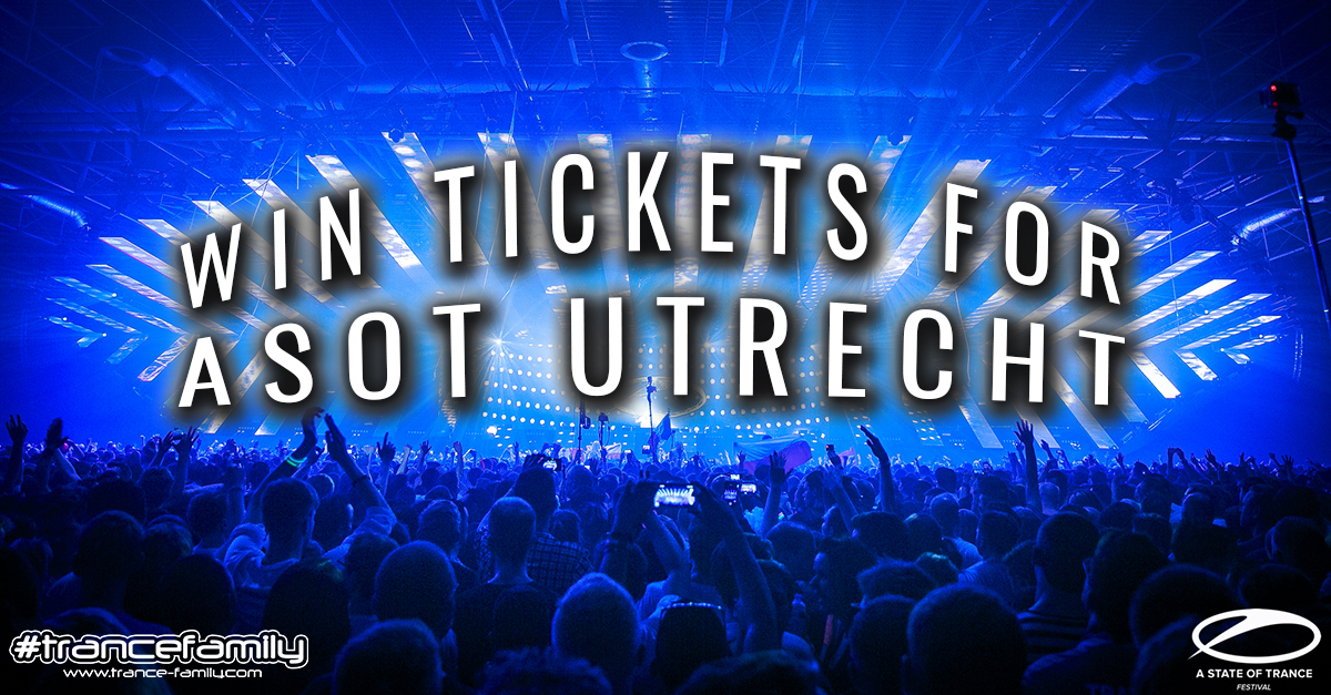 18.02.2017 A State Of Trance Festival, Utrecht (NL) WIN TICKETS