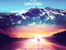 Ryan Farish – Stories In Motion (incl. Sied van Riel and Sunny Lax Remixes)