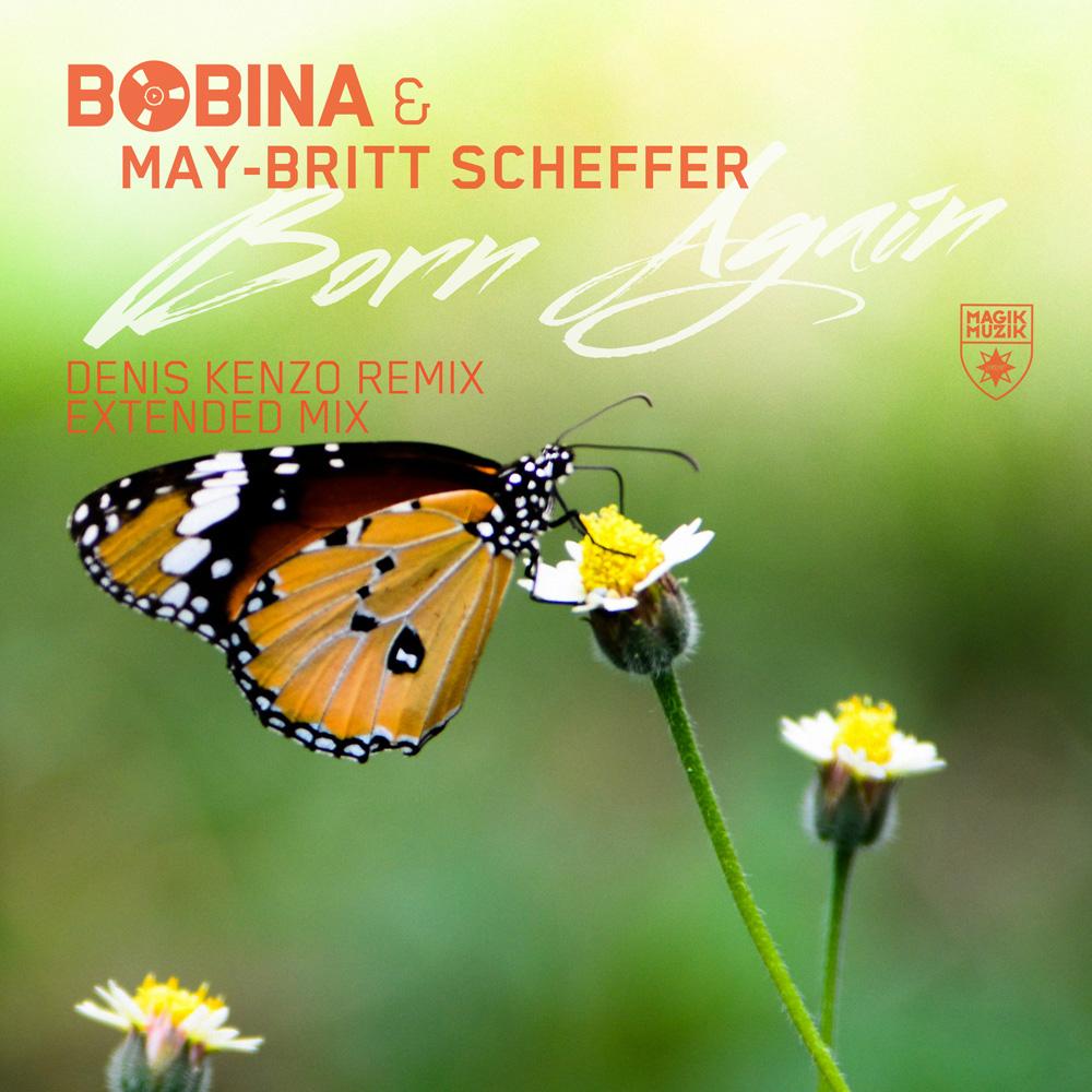 Bobina & May-Britt Scheffer - Born Again