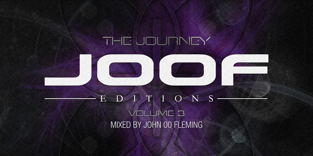 """The Journey – JOOF Editions 3"" mixed by John 00 Fleming"