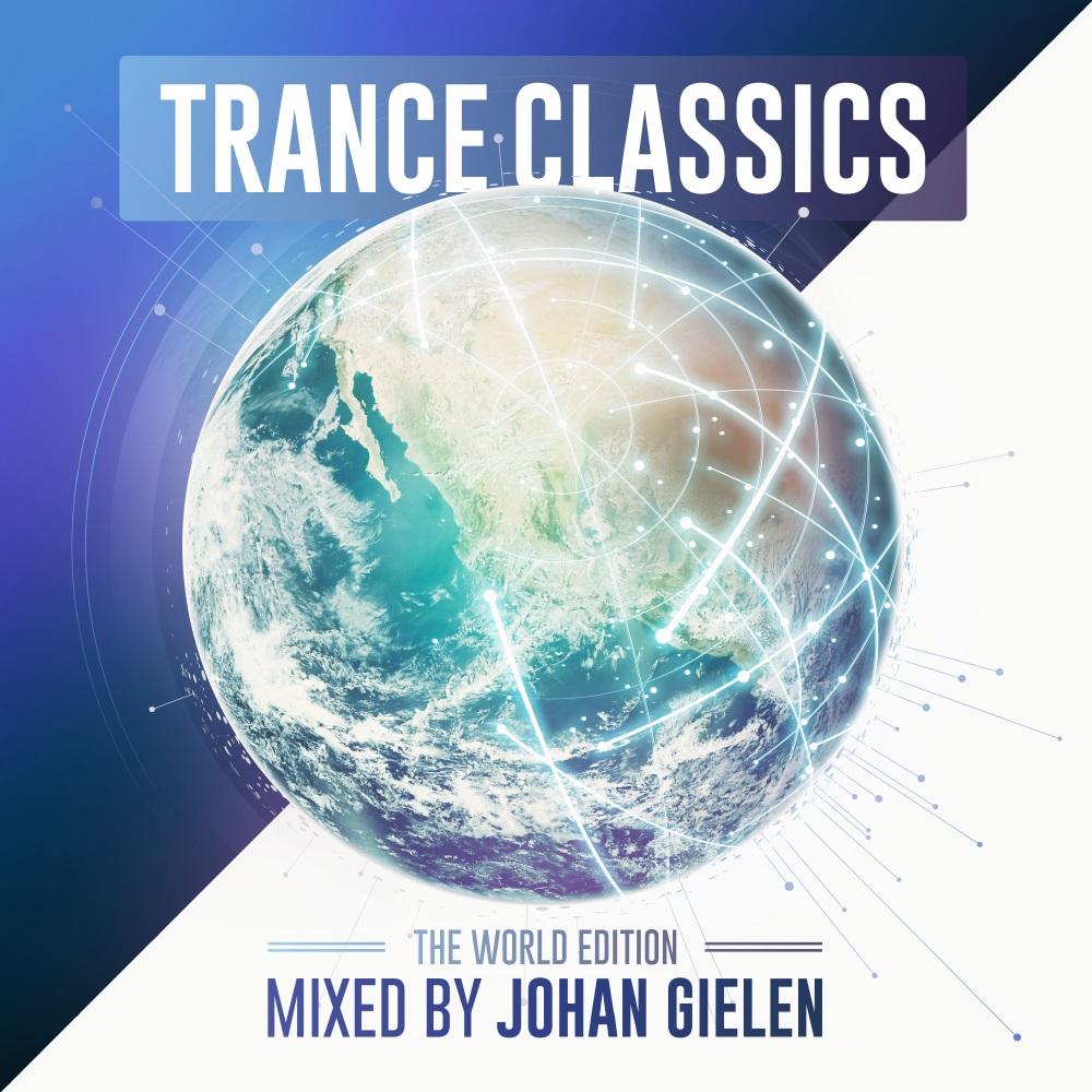 Trance Classics World Edition mixed by Johan Gielen