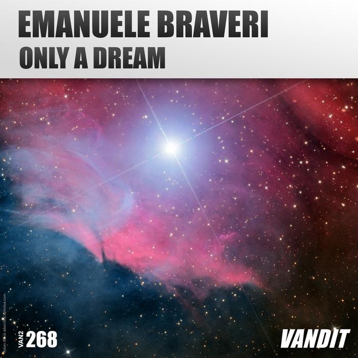 Emanuele Braveri - Only A Dream