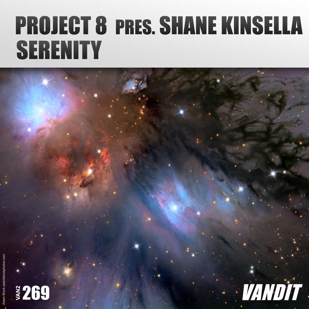 Project 8 pres. Shane Kinsella - Serenity