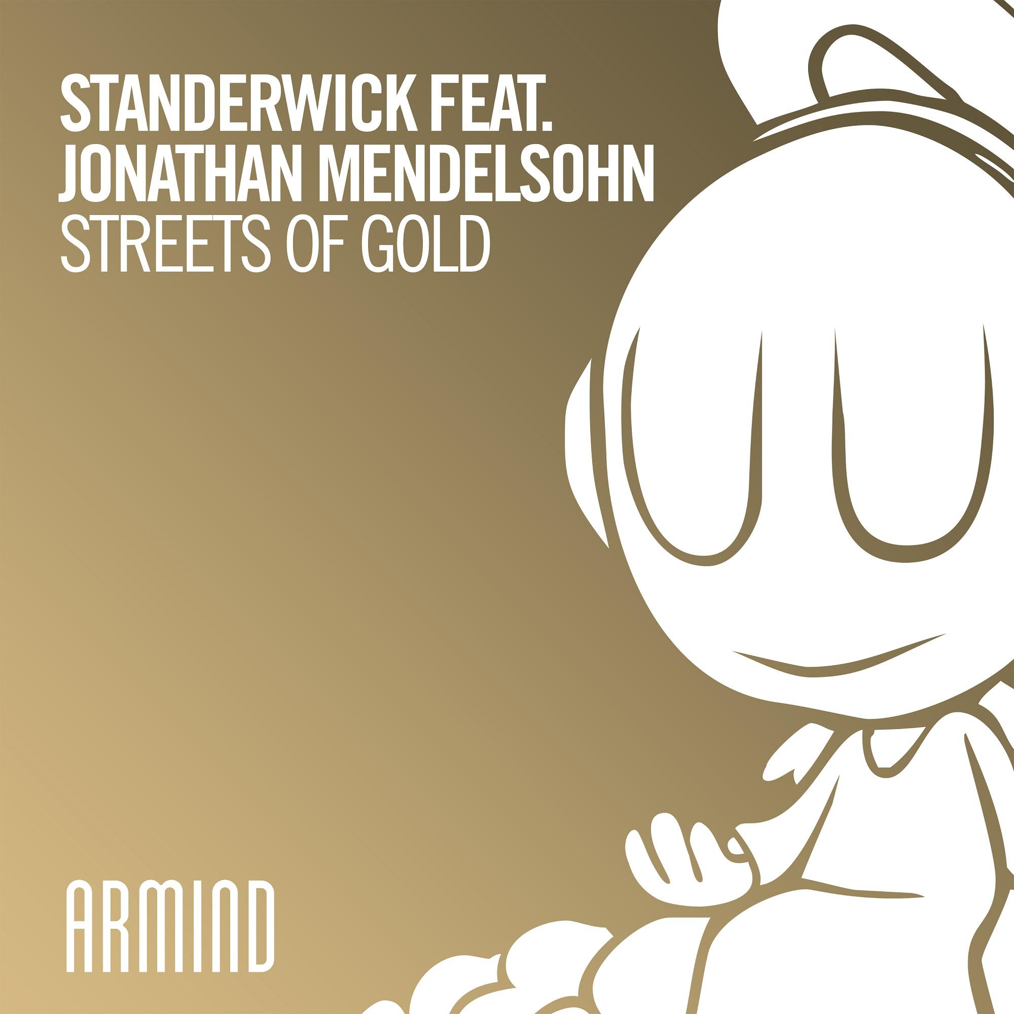 Standerwick feat. Jonathan Mendelsohn - Streets Of Gold