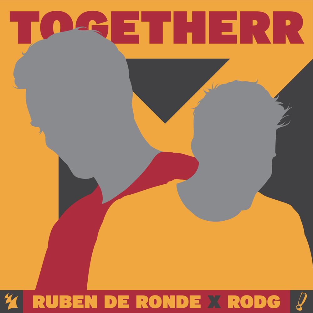 Ruben de Ronde & Rodg - Togetherr