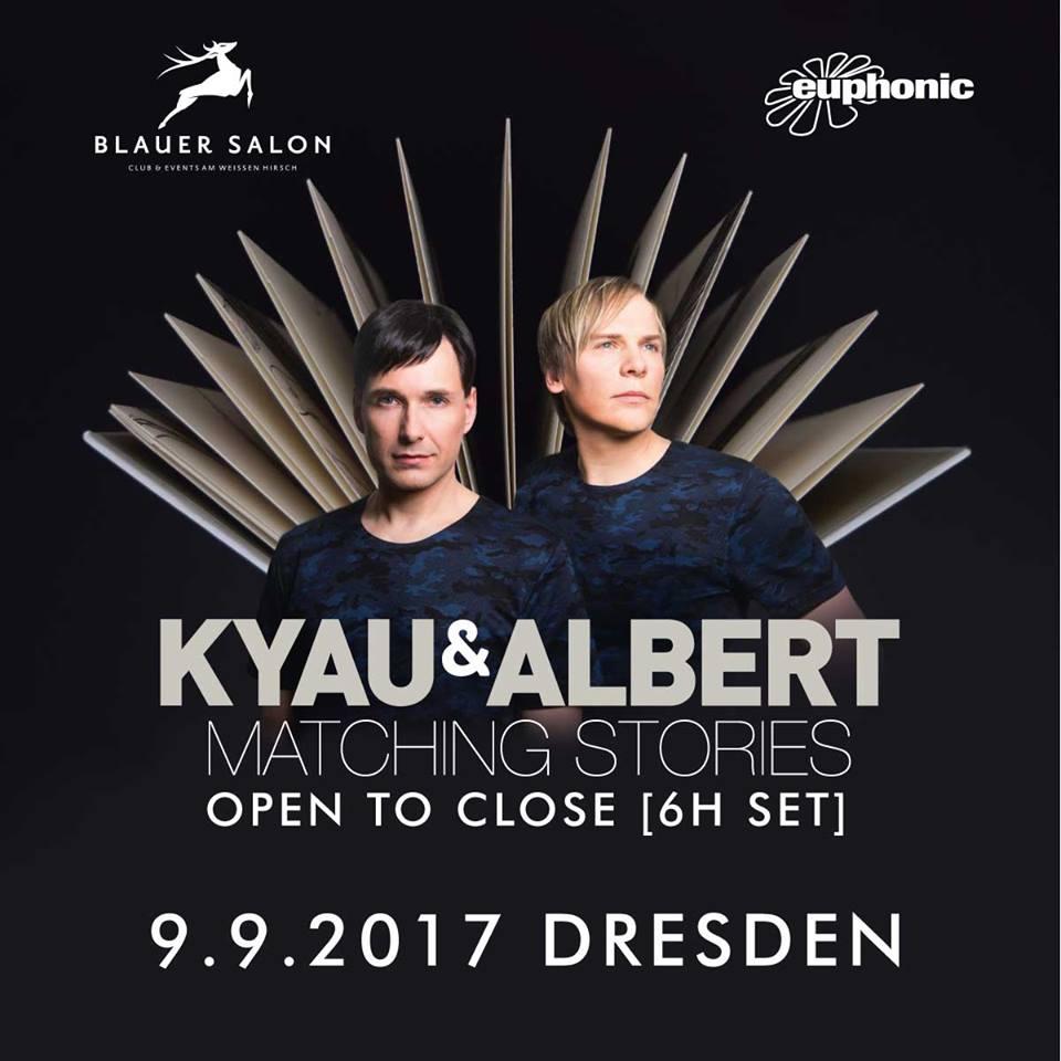 09.09.2017 Kyau & Albert open2close, Dresden (DE)