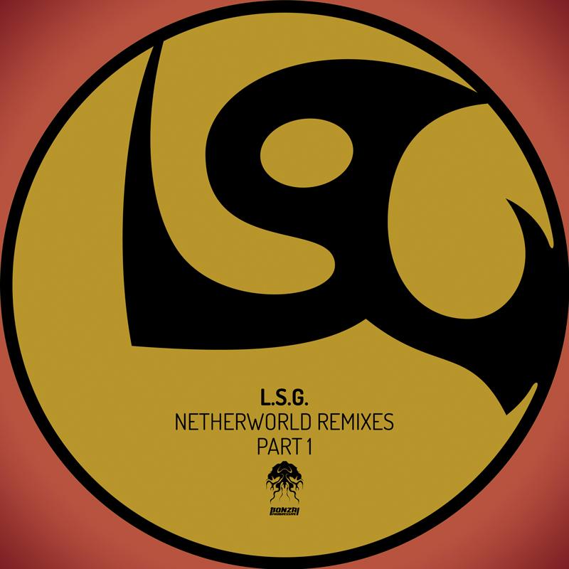 L.S.G. - Netherworld (The Remixes)