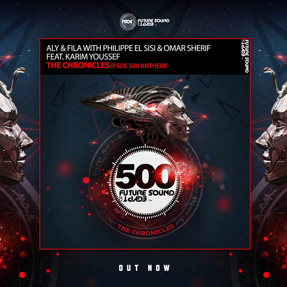 Aly & Fila with Philippe El Sisi & Omar Sherif feat. Karim Youssef - The Chronicles