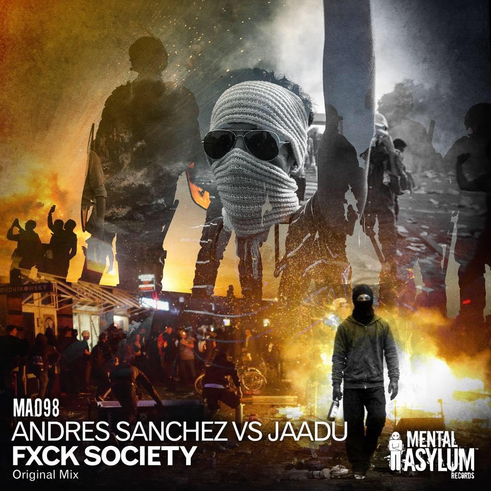 Andres Sanchez & Jaadu - Fxck Society