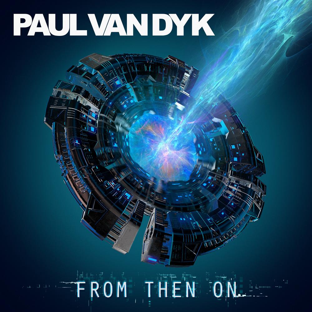 Paul van Dyk From Then On