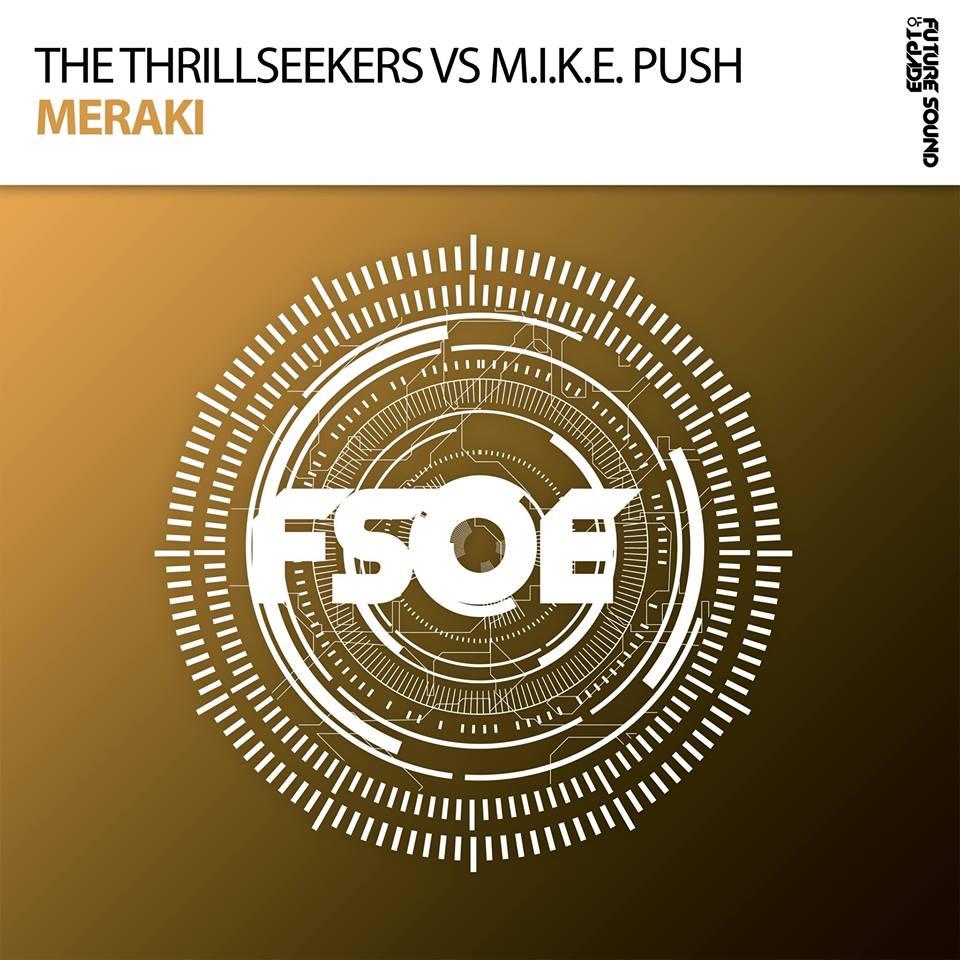 The Thrillseekers vs M.I.K.E. Push - Meraki
