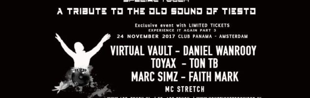 "24.11.2017 Special Touch ""A tribute to the old sound of Tiesto"" #3, Amsterdam (NL)"