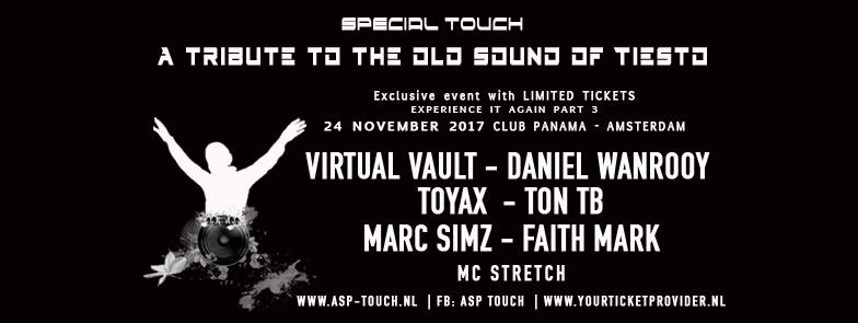 """24.11.2017 Special Touch """"A tribute to the old sound of Tiesto"""" #3, Amsterdam (NL)"""