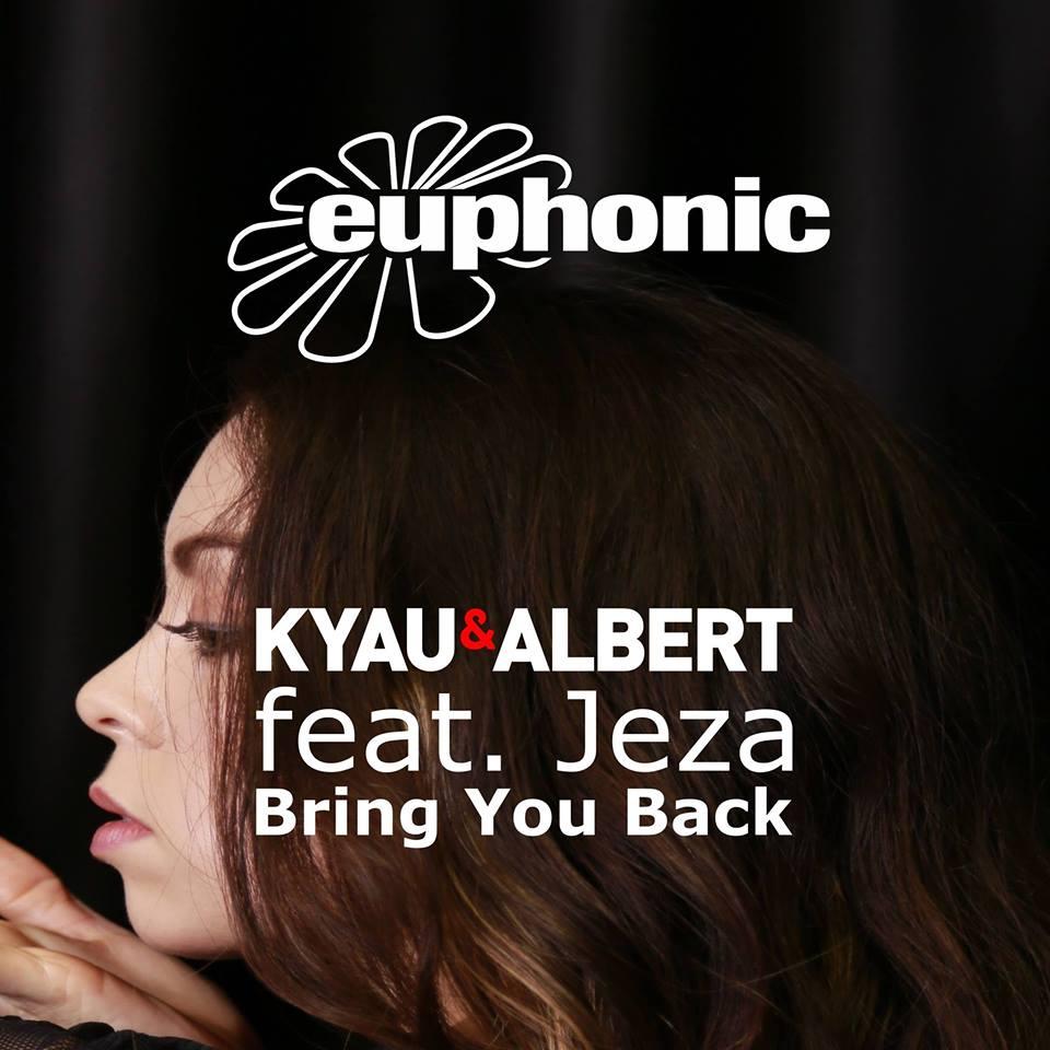 Kyau & Albert feat. Jeza - Bring You Back (Beatsole & Dezza Remixes)