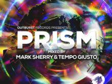 Mark Sherry & Tempo Giusto – Outburst presents Prism Volume 2