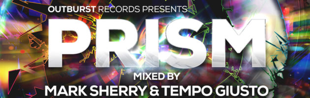 Mark Sherry & Tempo Giusto – Outburst presents Prism Volume 2
