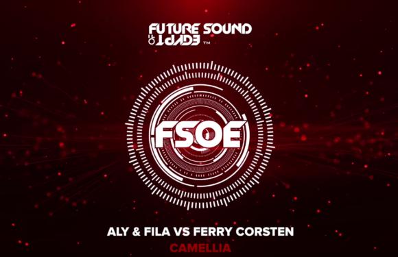 Aly & Fila vs Ferry Corsten – Camellia