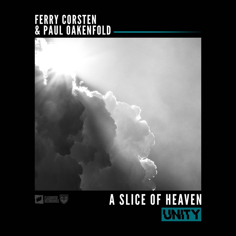 Ferry Corsten & Paul Oakenfold - A Slice Of Heaven