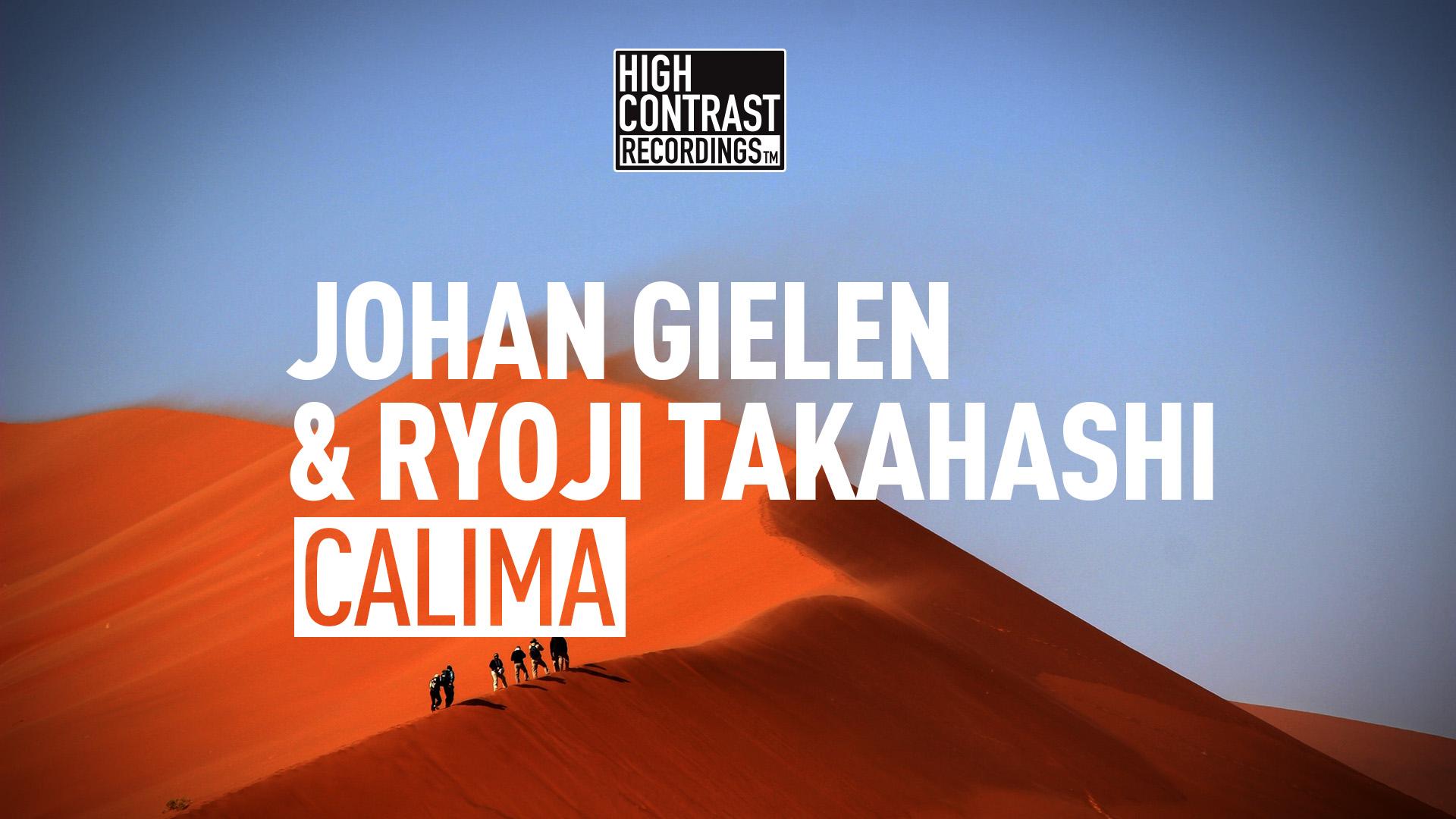 Johan Gielen & Ryoji Takahashi - Calima