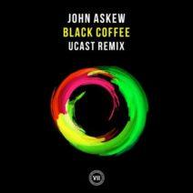 John Askew – Black Coffee (UCast Remix)