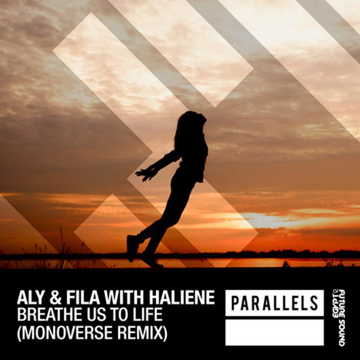 Aly & Fila with Haliene - Breathe Us To Life (Monoverse Remix)