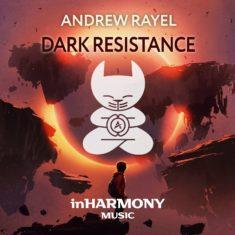 Andrew Rayel – Dark Resistance