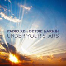 Fabio XB & Betsie Larkin – Under Your Stars