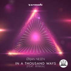 Orjan Nilsen feat. Rykka – In A Thousand Ways