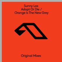 Sunny Lax – Adapt or Die / Orange is the New Grey EP