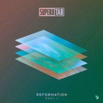 Super8 & Tab – Reformation Part 2