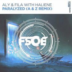Aly & Fila with Haliene – Paralyzed (A & Z Remix)