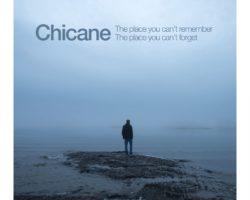 Chicane – The Place You Can't Remember, The Place You Can't Forget [Album]