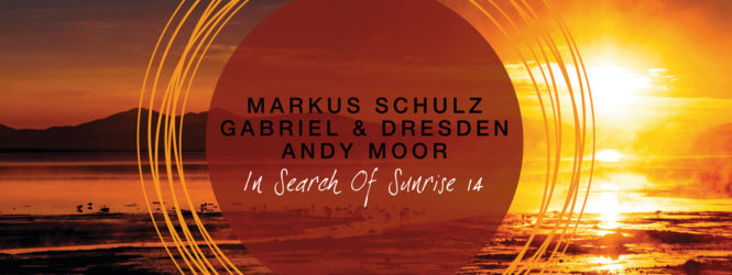 In Search Of Sunrise 14 mixed by Markus Schulz, Gabriel & Dresden and Andy Moor [Compilation]