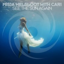 Misja Helsloot with Cari – See The Sun Again