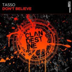 Tasso – Don't Believe