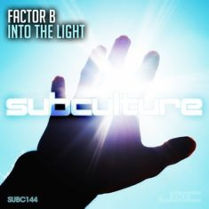 Factor B – Into The Light