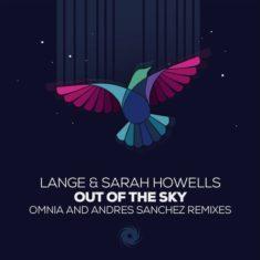 Lange & Sarah Howells – Out Of The Sky (Remixes)
