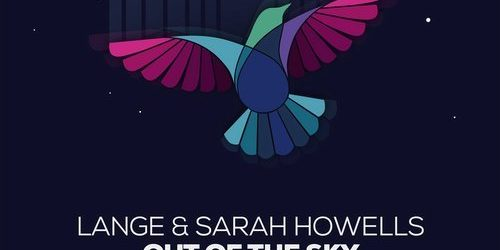 Lange & Sarah Howells – Out Of The Sky (Remixes)