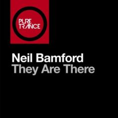 Neil Bamford – They Are There
