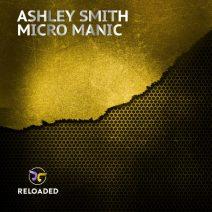 Ashley Smith – Micro Manic