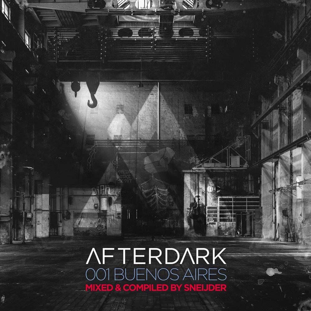 Afterdark 001 - Buenos Aires mixed by Sneijder