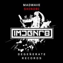 Madwave – Shinobi
