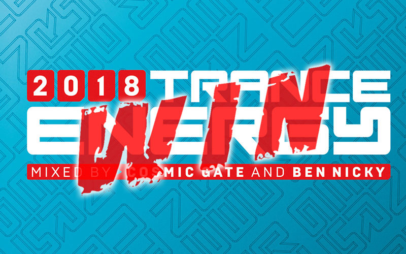 [WIN] Trance Energy 2018 mixed by Cosmic Gate & Ben Nicky #WIN A COPY [Compilation]